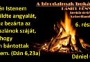 Igehirdetések Szigetlankán – Dániel 6.23a