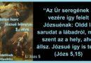 Igehirdetések Szigetlankàn – Végtelen harc – 5. rész – Józs 5,15